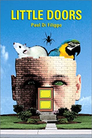 Little Doors (Di Filippo Paul) Paul Di Filippo 9781568582412 Amazon.com Books & Little Doors (Di Filippo Paul): Paul Di Filippo: 9781568582412 ...