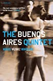 Front cover for the book The Buenos Aires Quintet by Manuel Vázquez Montalbán