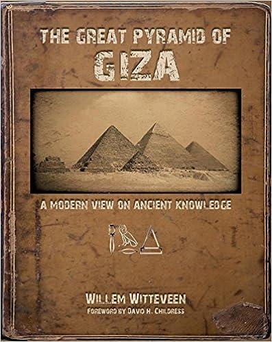 Descargar Libros En Ingles The Great Pyramid Of Giza: A Modern View On Ancient Knowledge Epub Patria