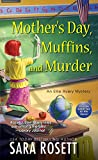Mother's Day, Muffins, and Murder (An Ellie Avery Mystery Book 10)