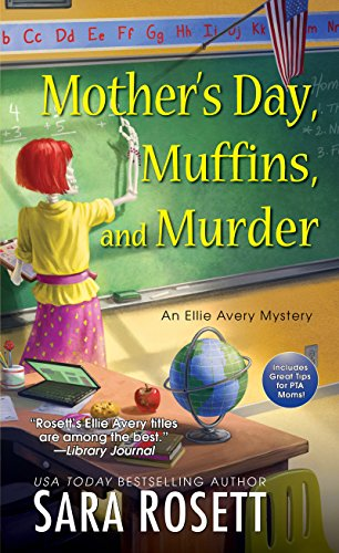 Mother's Day, Muffins, and Murder (An Ellie Avery Mystery Book -
