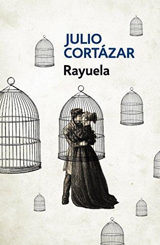 Rayuela Spanish Edition By Cortazar Julio