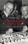 La promesse de l'Est. Espérance nazie et génocide, 1939-1944 par Ingrao
