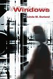 Windows, Linda Durland, 0595225853