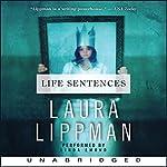 Life Sentences | Laura Lippman