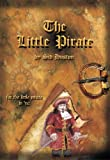 The Little Pirate, Sid Huston, 1935086626