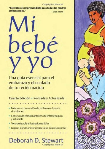 Mi bebé y yo: Una guía esencial para el embarazo y el cuidado de tu ...