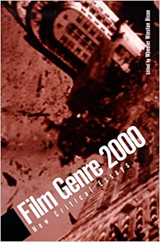 Film genre 2000 new critical essays on john
