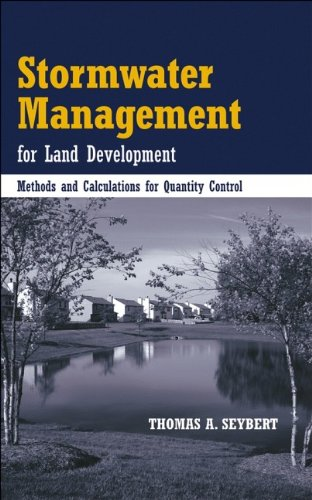 Stormwater Management for Land Development: Methods and Calculations for Quantity (Nrc Control)