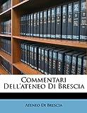 Commentari Dell'ateneo Di Bresci, Ateneo Di Brescia, 1145605281