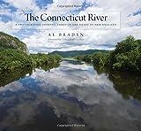 The Connecticut River, Al Braden, 0819568953