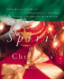 The Spirit of Christmas, Max Lucado and Ron Phillips, 0785269495