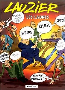 vignette de 'Cadres (Les) (Gérard Lauzier)'