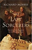 The Last Sorcerers, Richard Morris, 0309095077