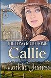 Callie: The Long Road Home (The Montana McKennas) (Volume 2)