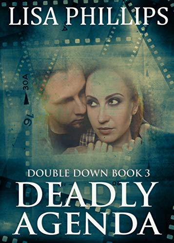 Deadly Agenda (Double Down Book 3) (Character Building Deadly)