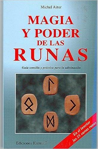 Magia y poder de las runas (Spanish Edition): M. Aitor ...