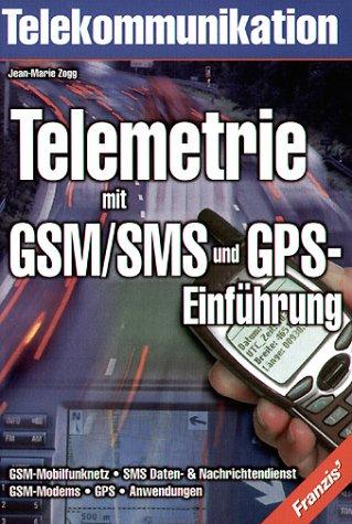 Telemetrie mit GSM/SMS und GPS-Einführung
