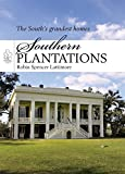 Southern Plantations (Shire Library USA)