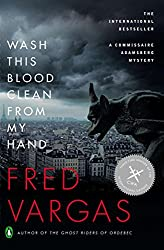 Wash This Blood Clean from My Hand (A Commissaire Adamsberg Mystery)