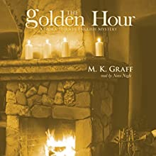 The Golden Hour: A Nora Tierney English Mystery Audiobook by M K Graff Narrated by Nano Nagle
