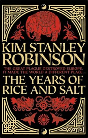 The Years of Rice and Salt: Amazon.it: Robinson, Kim Stanley ...