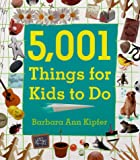 5,001 Things for Kids to Do, Barbara Ann Kipfer, 0452280834
