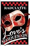 Love's Masquerade, Radclyffe, 1933110147