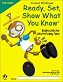 Ready, Set, Show What You Know (2nd Grade Student Workbook), Andrea Karch Balas and Judy Cafmeyer, 1884183417