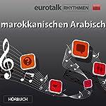 EuroTalk Rhythmen marokkanischen Arabisch |  EuroTalk