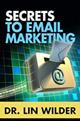 Secrets to Email Marketing Kindle Edition