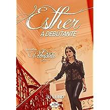 Esther: A Debutante (Spin-off de Doce Vampira)