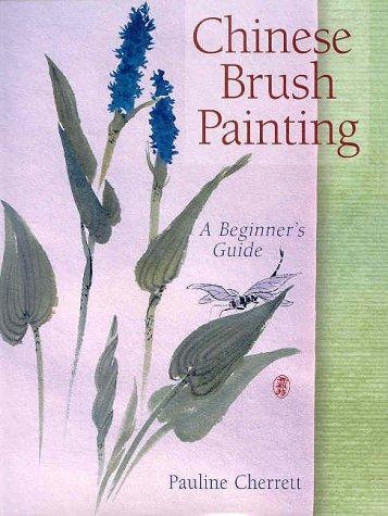 Chinese Brush Painting: A Beginner's - Chinese Painting Ink Brush