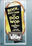 Rock Rhythm & Doo Wop: Greatest Early Rock [Import]