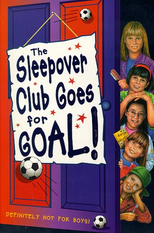 book cover of Sleepover Club Goes for Goal!