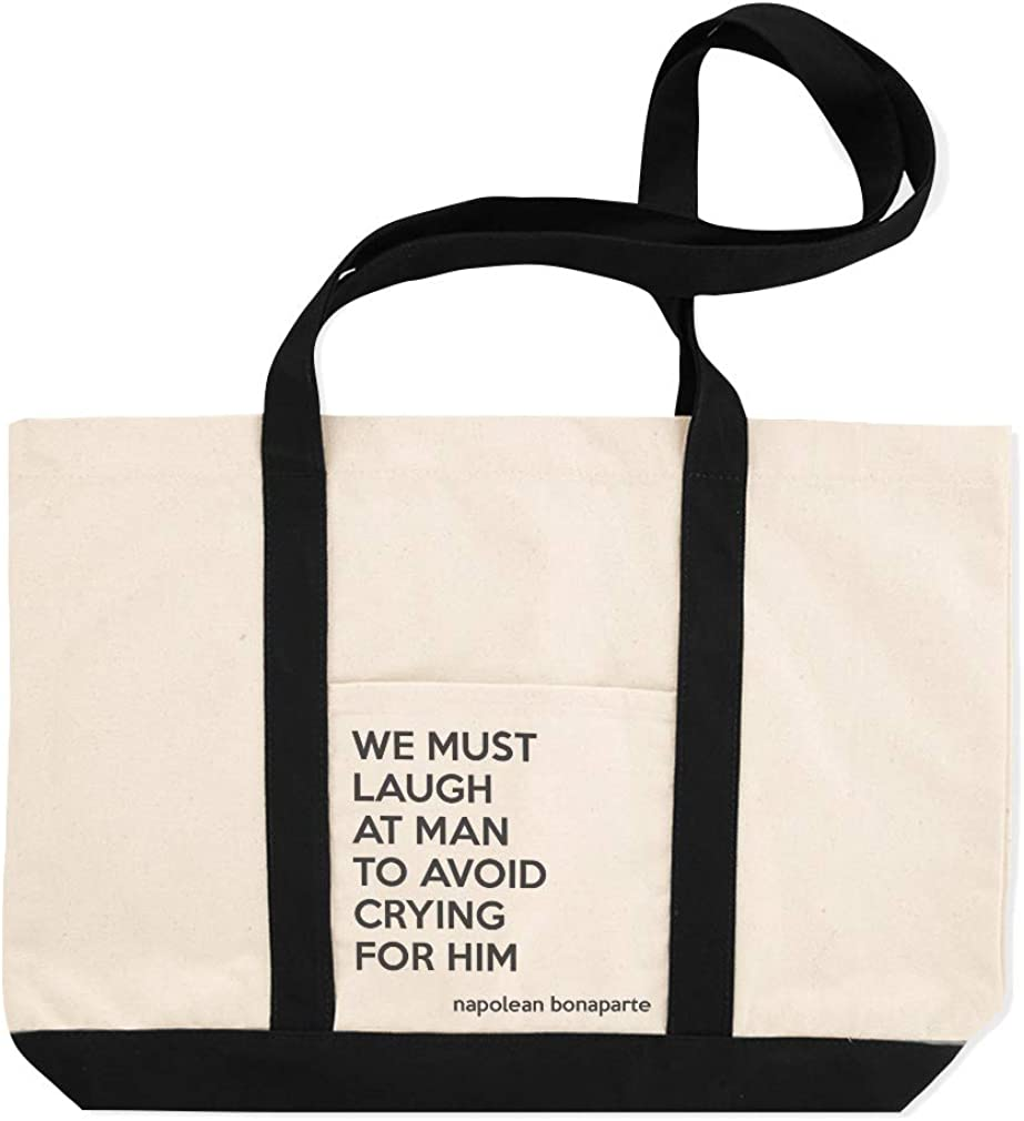 Canvas Shopping Tote Bag We Must Laugh at Man to Avoid Crying for Him Napolean Beach for Women