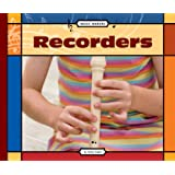 Recorders (Music Makers)
