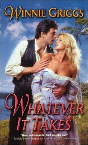 Read Online Whatever It Takes (Leisure Historical Romance) pdf epub