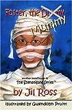 Foster, the Dummy (Mummy), Jil Ross, 1932373942