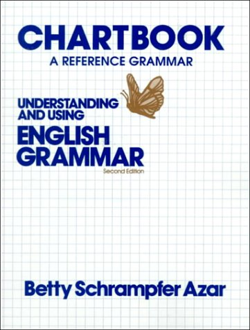 Chartbook A Reference Grammar: Understanding and Using English Grammar