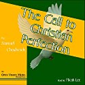 The Call to Christian Perfection Audiobook by Samuel Chadwick Narrated by Micah Lee