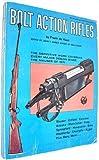 Bolt Action Rifles, Frank De Haas, 0695802208