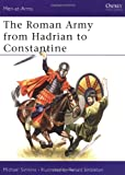 The Roman Army from Hadrian to Constantine, Michael Simkins, 085045333X