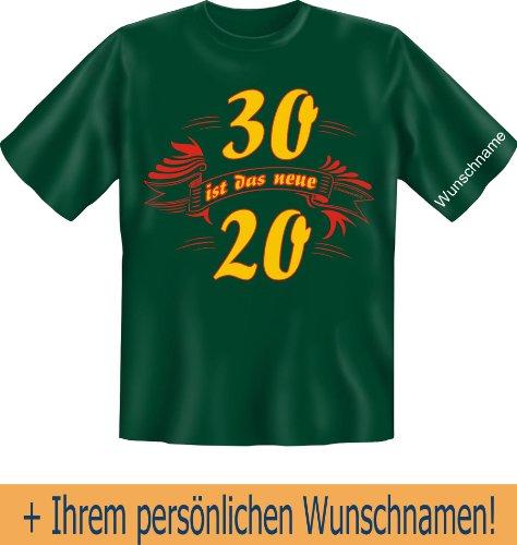 T-Shirt mit Wunschname - 30 ist das neue 20 - Lustiges Sprüche Shirt als Geschenk zum 30. Geburtstag - NEU mit persönlichem Namen