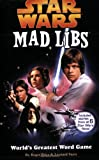 Star Wars Mad Libs, Roger Price and Leonard Stern, 084313271X