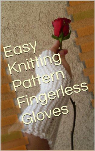 Easy Knitting Pattern Fingerless Gloves
