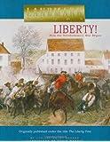 Liberty!: How the Revolutionary War Began (Landmark Books)