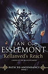 KELLANVED'S REACH, Ian C. Esslemont