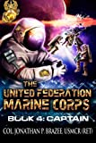 img - for Captain (The United Federation Marine Corps) (Volume 4) book / textbook / text book