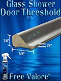 DS202- 32'' Brushed Nickel Threshold (prevent leaking shower doors), FREE 4 oz bottle of Valore glass sealer. Spend over $50 and get FREE SHIPPING!!!